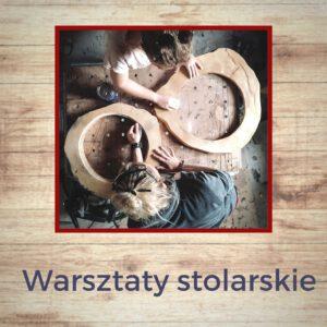 warsztaty stolarskie